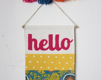 Hello, Wall Hanging, pennant, sign, banner, fabric hanging.