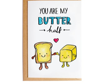 You Are My Butter Half - A6 Blank Card - Watercolour - Pun