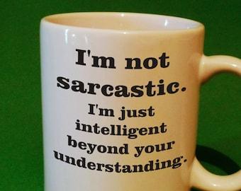 sarcasm coffee cup mug funny coffee mug humor coffee mug gift coffee mug hilarious mug gift office gift mug sarcastic saying coffee mug joke