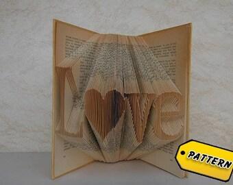 Folded Book Art Pattern  Love / Heart  / Valentine's day / Boyfriend gift / Girlfriend / Wedding Gift / Tutorial / Art / Love
