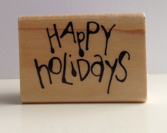 hand inked HAPPY HOLIDAYS  rubber stamp