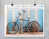 Bicycle art poster, inspirational quote art print, photograph Cuba pink pale blue 15x12 16x20 photograph wall art home decor original
