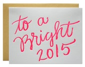SALE - Set of 6 - Bright 2015 Letterpress Card