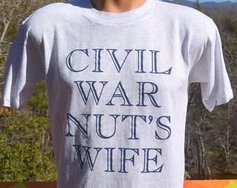 vintage 80s t-shirt CIVIL WAR nut's wife wtf history tee shirt Medium 90s funny