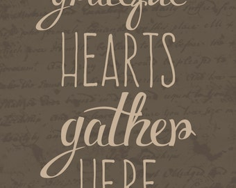 Grateful Hearts Gather Here, 8x10 photographic print, holiday, thankful, typography, Thanksgiving, brown, beige, rustic