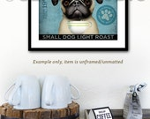 PUG dog Coffee Company illustration graphic artwork giclee archival print by Stephen Fowler Pick A Size