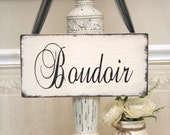 Shabby Boudoir, French cottage wooden sign, Boudoir chic sign, Country French wood sign, wood bedroom sign, women's private room