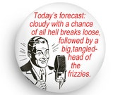 Funny Gift, Weatherman Fridge Magnet for Beauticians, Hairdressers