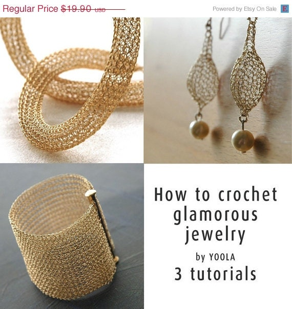 Holiday SALE - How to wire crochet glamorous jewelry tutorials crochet patterns tube necklace pearl drop earrings wide cuff bracelet