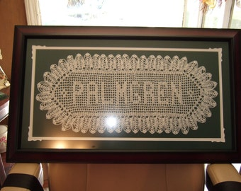 Doily with your name in center.