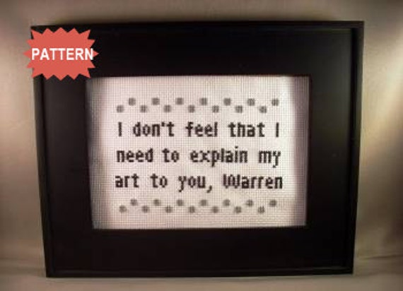 PDF/JPEG I don't feel that I need to explain my art to you, Warren - Empire Records (Pattern)