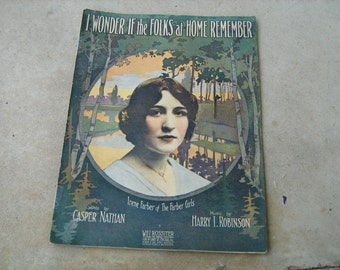 1912 sheet music  (  i wonder if the folks at home remember )