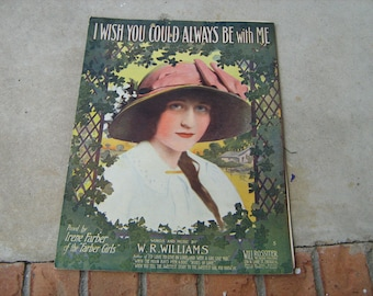 1912 sheet music  (  i wish you could always be with me  )