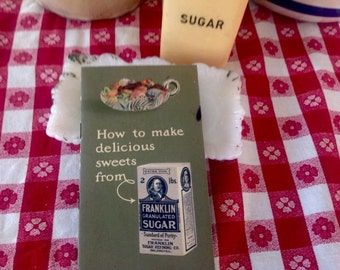 Vintage 1911 How To Make Delicious Sweets From Franklin Granulated Sugar Recipe booklet
