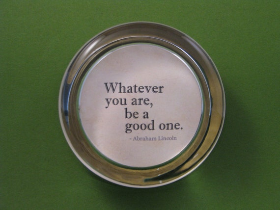 Graduation Gift Quote Paperweight Abraham Lincoln Quote Be