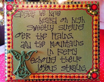 Angels we have heard on high hand painted original wood plaque