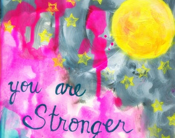 Inspiring Art Print, You are Strong, You are Stronger than you Think, Ocean, Sea, Full Moon, Pink, Blue, Stars, 8x10