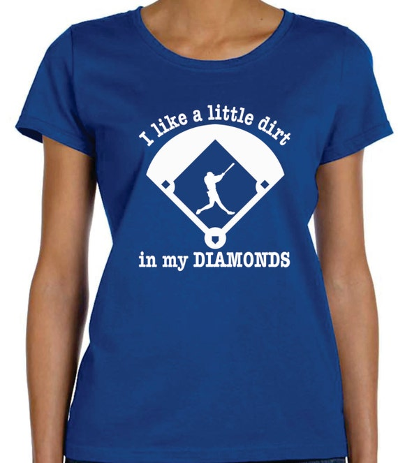 baseball mom t shirt ideas dirt in my diamonds baseball shirts custom - Baseball T Shirt Designs Ideas