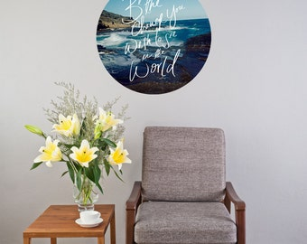 """Leah Flores """"Be The Change"""" Circle Wall Decal 20x20"""