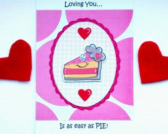 Valentine's Day Card - Pie - Sweet - Baking - Cute Funny Valentine Card - Handcrafted