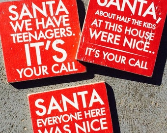Set of Three Cute Christmas signs--Messages to Santa!