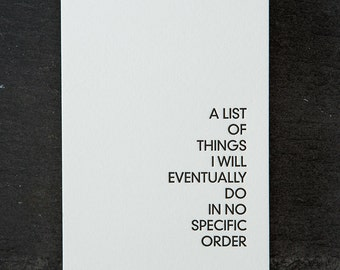 "notepad. things I will eventually do. letterpress cover. 3"" x 4.25"" #601"