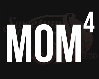 Mom x 4 - Vehicle Decal