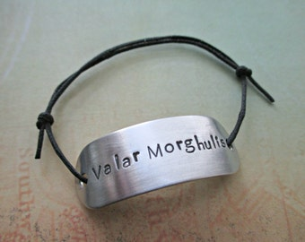 valar morghulis - hand stamped game of thrones inspired aluminum adjustable cord bracelet