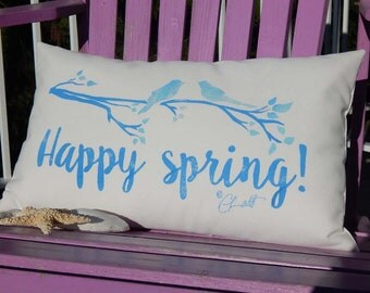 """HAPPY SPRING outdoor pillow 12""""x20"""" (30x50cm) blue or green ships tomorrow your choice lettering color porch branch Crabby Chris"""