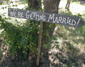Rustic Wood Wedding Single Board Sign on Stake Were Getting Married