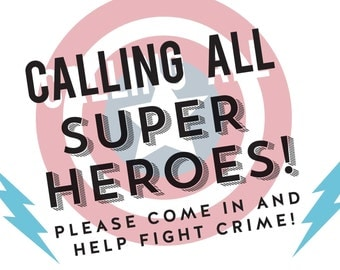 Calling All Super Heroes - Welcome 8x10 Sign