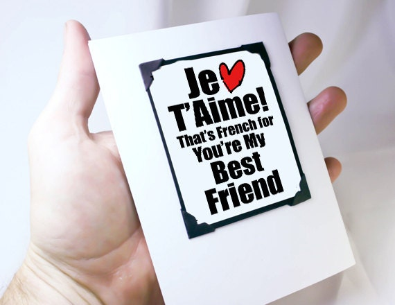 Friend Quote In French : French valentines day card funny love you by