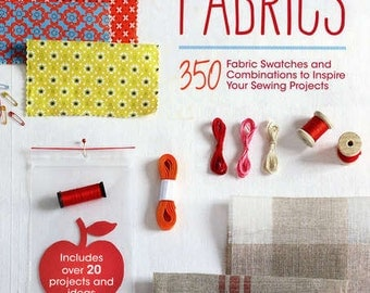 How To Choose Fabrics - Softcover