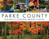 Coffee Table book, Parke County, Indiana's Covered Bridge Capital