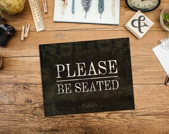 Please Be Seated Sign Print - Vintage Inspired Kitchen Art - Farmhouse Wall Art, Kitchen Decor, Vintage Sign, Restaurant Sign
