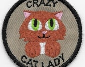 Crazy Cat Lady Geek Merit Badge Patch