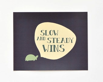 Turtle Art Print : Slow and Steady Wins (11x14)