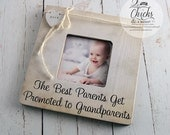 The Best Parents Get Promoted To Grandparents Personalized Picture Frame, Mom Gift, Dad Gift, Grandparent Frame