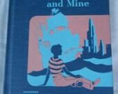 "1949 Your People and Mine SCHOOL BOOK READER Tiegs Adams Social Studies Ginn and Company illustratration 8"" x 10""  Josephine Mackenzie 319pg"