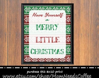 Have Yourself a Merry Little Christmas, print, 8x10, ugly christmas sweater, christmas decor, red, green, white