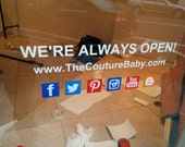 Always open sign / open sign / closed sign / vinyl sign / decal sign / social networking / social media / always open / website