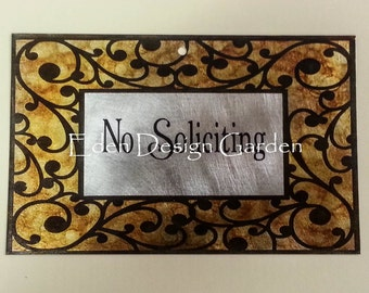 "No Soliciting 5""x8"" etched metal house or business sign Scroll Frame style with Caramel and Rusty coloration"