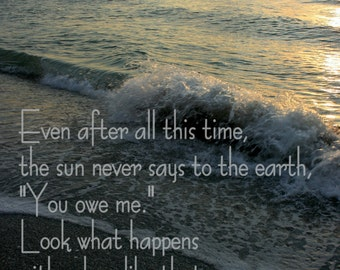 Earth and Sun Quote Photographic print - 5x7 Art Print