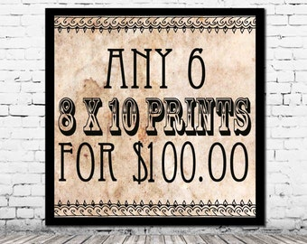 Any 6 8 x 10 PRINTS for 100.00 - you pick personalized home decor affordable art set housewarming gift