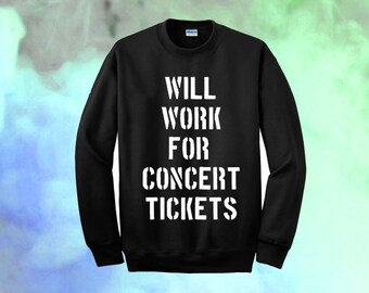 Cool Will Work For Concert Tickets in Black All Sizes