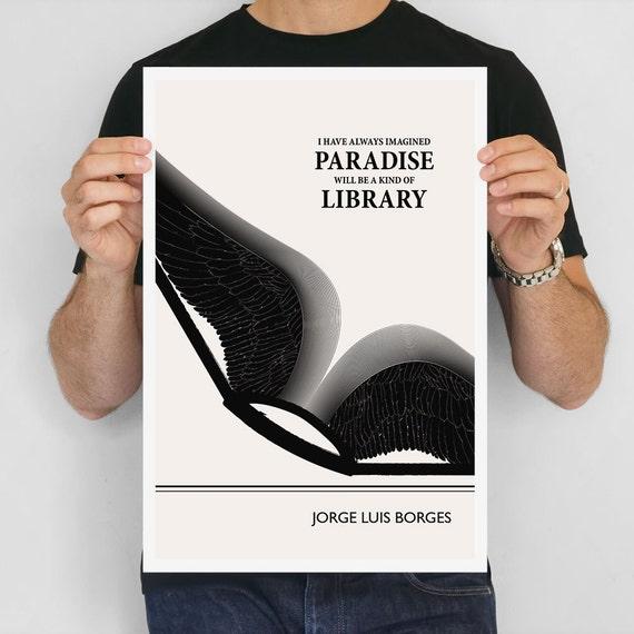 این جمله را احتمالا شنیدهاید: من فکر میکنم بهشت باید چیزی شبیه یک کتابخانه باشد خورخه لوئیس بورخس