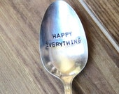 Custom Spoon, Handstamped Spoon, Personalized Spoon, Ice Cream Spoon, Nutella, Happy Everything, Unique gift, Foodie, Silver plate Spoon