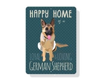 "Happy Home of a Loyal & Loving German Shepherd Sign 9"" X 12"""
