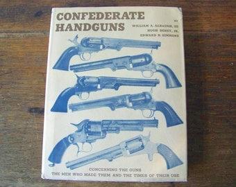 Vintage Confederate Handguns 1963 RARE Confederate Pistols Revolvers Civil War Confederate Industry War Between the States