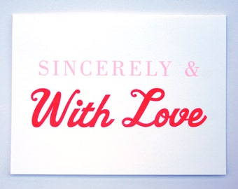 Sincerely & With Love Letterpress Card